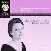 Schumann: Frauenliebe und leben, etc;  Brahms: Songs Op. 57 / Lorraine Hunt Lieberson, Julius Drake