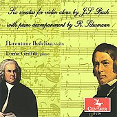 Bach: 6 Sonatas & Partitas (With Accompaniment by Schumann) / Haroutune Bedelian, Lorna Griffitt