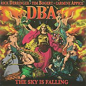 Rick Derringer/Tim Bogert/DBA (Rock)/Derringer, Bogert & Appice/Carmine Appice: The Sky Is Falling