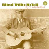 Blind Willie McTell: Pig 'n Whistle Red [2003]