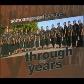 Samoan Gospel Heralds: Through the Years [Digipak]