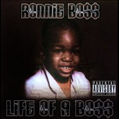 Ronnie Bo$$: Life of a Bo$$ [PA]