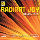 Radiant Joy / Music for Wind Ensemble