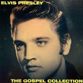 Elvis Presley: The  Gospel Collection