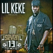 Lil' Keke: Seven13, Vol. 4 [PA]