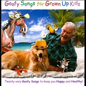Brent Holmes: Goofy Songs For Grown Up Kids