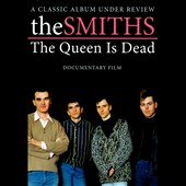 The Smiths: Queen Is Dead: Album Under Review [DVD]