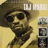 Taj Mahal: Original Album Classics: Taj Mahal/the Natch'l Blues/Mo' Roots
