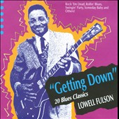Lowell Fulson: Getting Down