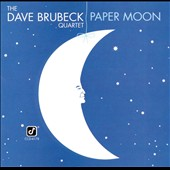 Dave Brubeck/The Dave Brubeck Quartet: Paper Moon