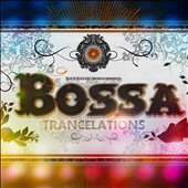 Various Artists: Bossa Trancelations [Digipak]