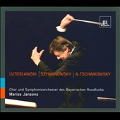 Mariss Jansons conducts Lutoslawski, Szymanowski & Tchaikovsky