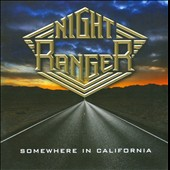 Night Ranger: Somewhere in California