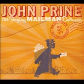 John Prine: The  Singing Mailman Delivers *