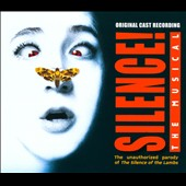 Silence!, The Musical / Original Cast Recording