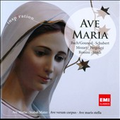 Ave Maria: Bach/Gounod, Schubert, Mozart, Pergolesi, Rossini, Verdi