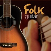 Various Artists: Folk Guitar [Fast Forward]