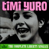 Timi Yuro: The  Complete Liberty Singles