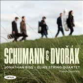 Schumann & Dvor&#225;k: Piano Quintets / Jonathan Biss, piano; Elias Quartet