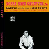 Dave Pike: Bossa Nova Carnival/Limbo Carnival