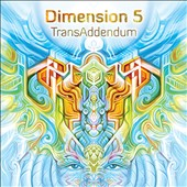 Dimension 5: Transaddendum