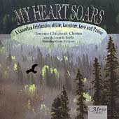 My Heart Soars - A Canadian Celebration of Life, Laughter