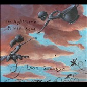 Nightmare River Band: Last Goodbye [Digipak]