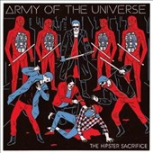 Army of the Universe: The Hipster Sacrifice