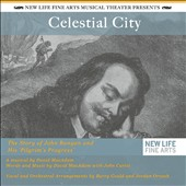 New Life Fine Arts Musical Theater: Celestial City