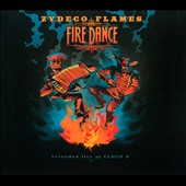 Zydeco Flames: Fire Dance [Digipak]