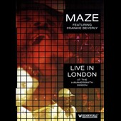 Frankie Beverly/Maze: Live at the Hammersmith Odeon