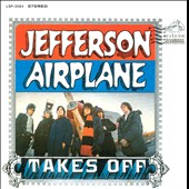 Jefferson Airplane: Jefferson Airplane Takes Off