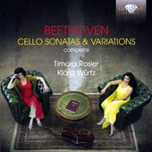 Beethoven: Complete Cello Sonatas & Variations / Timora Rosler, cello; Klara Wurtz, piano