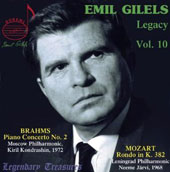 Emil Gilels: Legacy, Vol. 10 / Brahms: Piano Concerto no. 2; Mozart: Rondo K.382; 10 Variations K.455 / Emil Gilels, piano