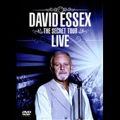 David Essex: Secret Tour: Live [Video]