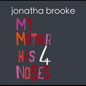 Jonatha Brooke: My Mother Has 4 Noses