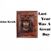 John Kruth: Last Year Was a Great Day