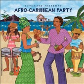 Various Artists: Putumayo Presents: Afro-Caribbean Party [Digipak]