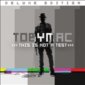 tobyMac: This is Not a Test [8/7] *