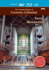 The Grand Organ of Coventy Cathedral - works by Lemmens, Holst, Mendelssohn, Bach, Handel, Walton, Messiaen, Boellmann, Beethoven et al. / Kerry Beaumont, organ [CD, DVD & Blu-ray]