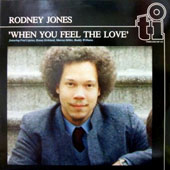 Rodney Jones: When You Feel the Love