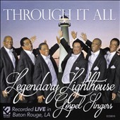 Legendary Lighthouse Gospel Singers: Through It All