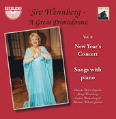 Siv Wennberg, A Great Primadonna, Vol. 8: Songs with Piano / Siv Wennberg, soprano; Michael Wilson, piano; Marcus Toren, piano; Anders Wadenberg, piano