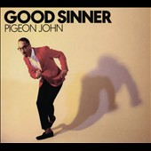 Pigeon John: Good Sinner [Blister] *