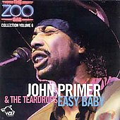 John Primer & the Teardrops: Easy Baby: Zoo Bar Collection, Vol. 6