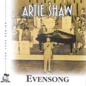 Artie Shaw: Evensong