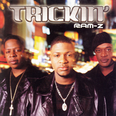 Ram-Z: Trickin' [Single]