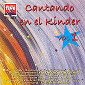 Various Artists: Cantando en el Kider, Vol. 1