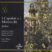 Bellini: I Capuleti e i Montecchi /Maazel, Cossotto, Pastori