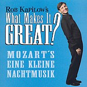 What Makes It Great? - Mozart: Eine Kleine Nachtmusik